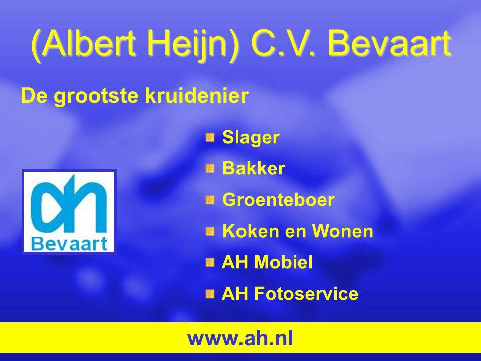 (Albert Heijn) C.V. Bevaart Slager Bakker Groenteboer Koken en Wonen AH Mobiel AH Fotoservice www.ah.nl De grootste kruidenier
