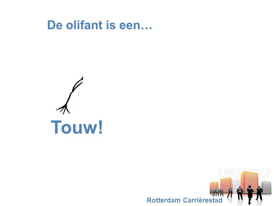 De olifant is een… Touw! Rotterdam Carrièrestad