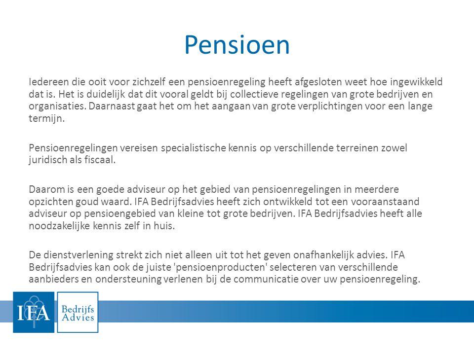 Pensioen Iedereen die ooit voor zichzelf een pensioenregeling heeft afgesloten weet hoe ingewikkeld dat is.