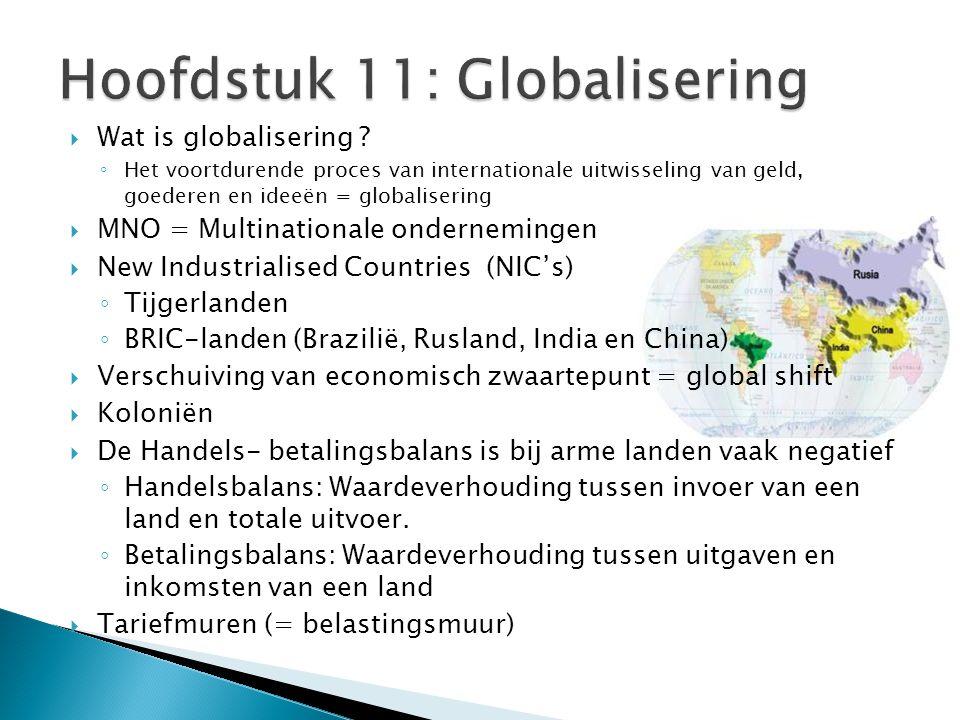  Wat is globalisering ? ◦ Het voortdurende proces van internationale uitwisseling van geld, goederen en ideeën = globalisering  MNO = Multinationale