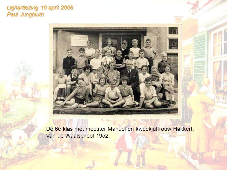 De 6e klas met meester Manuel en kweekjuffrouw Hakkert, Van de Waalschool 1952.