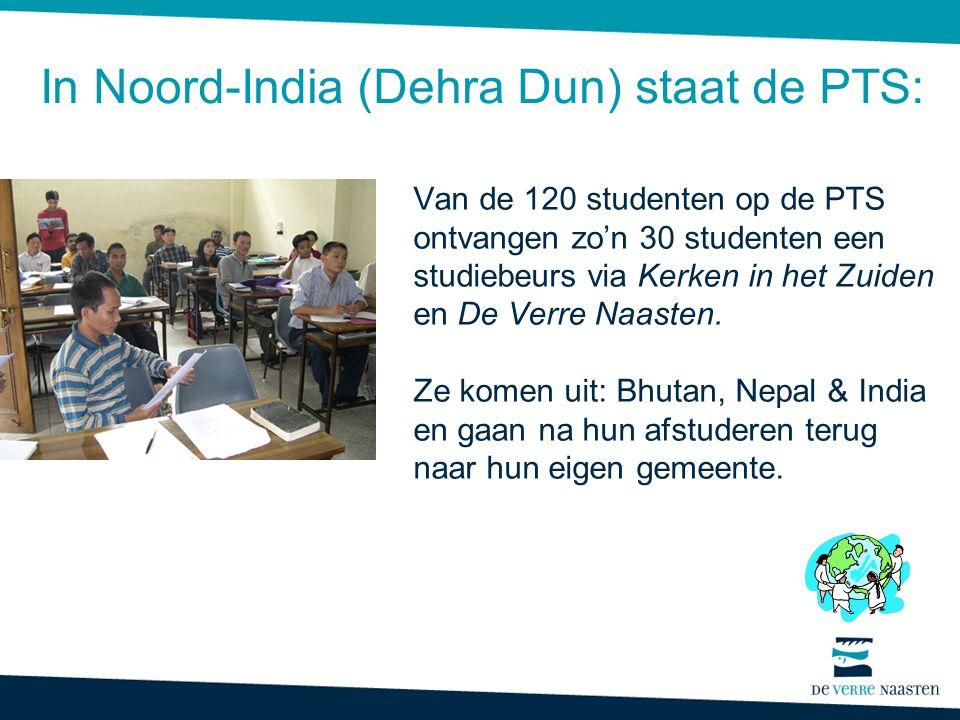 Van de 120 studenten op de PTS ontvangen zo'n 30 studenten een studiebeurs via Kerken in het Zuiden en De Verre Naasten. Ze komen uit: Bhutan, Nepal &