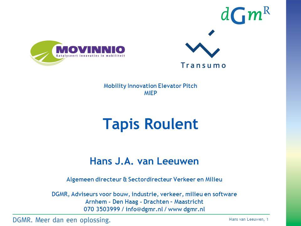 Hans van Leeuwen, 1 Mobility Innovation Elevator Pitch MIEP Tapis Roulent Hans J.A.