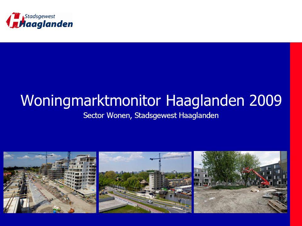 Woningmarktmonitor Haaglanden 2009 Sector Wonen, Stadsgewest Haaglanden