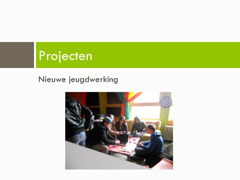 Nieuwe jeugdwerking Projecten