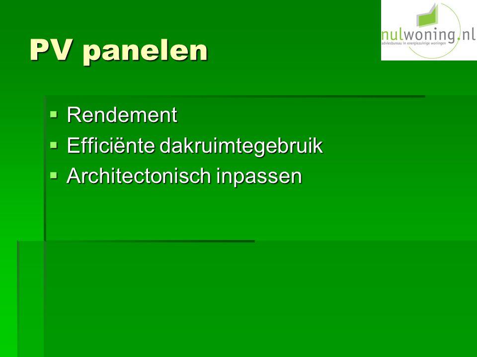 PV panelen  Rendement  Efficiënte dakruimtegebruik  Architectonisch inpassen