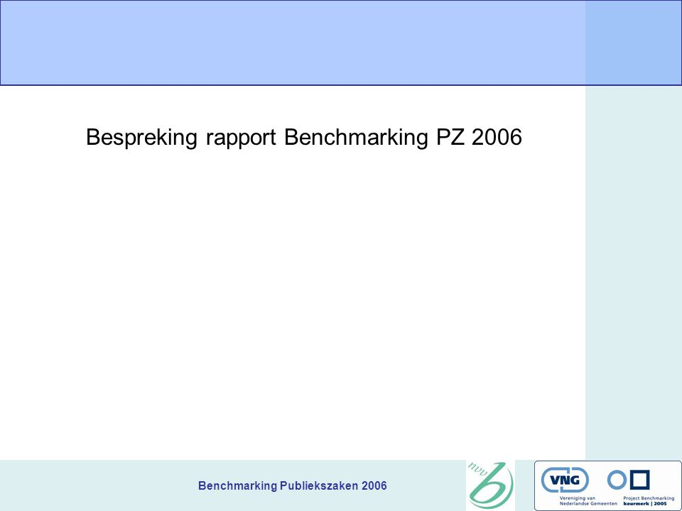 Benchmarking Publiekszaken 2006 + •Openingstijd (39), op afspraak (39) •Website (24) •Bezetting (2,52) •Waardering klachtafhandeling (7,3) Nijmegen - •Telefonische openingsuren (38,5) •Doorlooptijden (uittreksels/rijbewijs 100 % KTUW, paspoort/NIK 0% < 5 dgn, bouwvergunning 17% en bijzondere bijstand 36% < 28 dgn) •Klachtafhandeling (60% binnen 6 wkn) •Veel gegronde bezwaarschriften (28 p 10000 inw) en klachten (11 p 10000 inw).