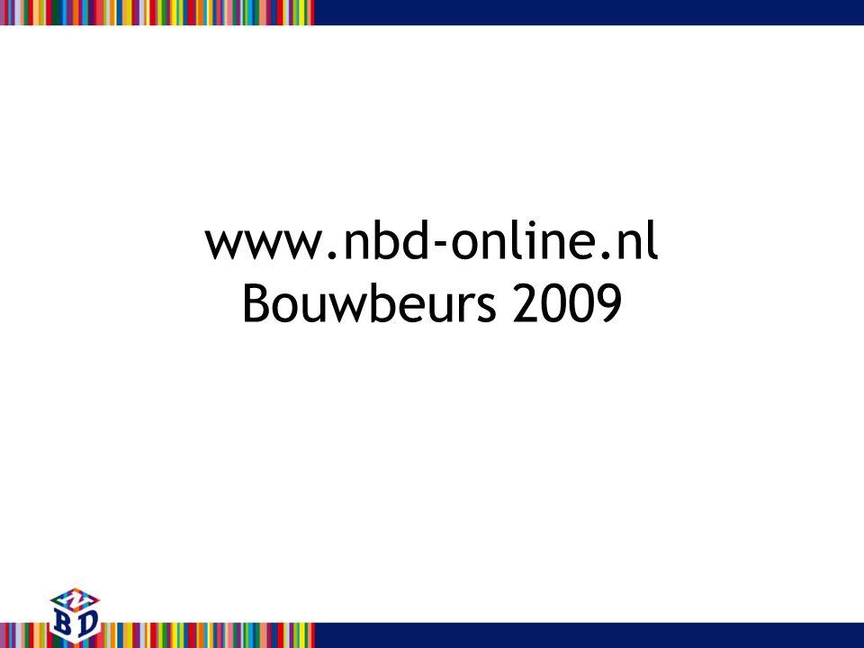www.nbd-online.nl Bouwbeurs 2009