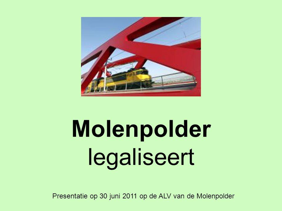 Molenpolder legaliseert Presentatie op 30 juni 2011 op de ALV van de Molenpolder