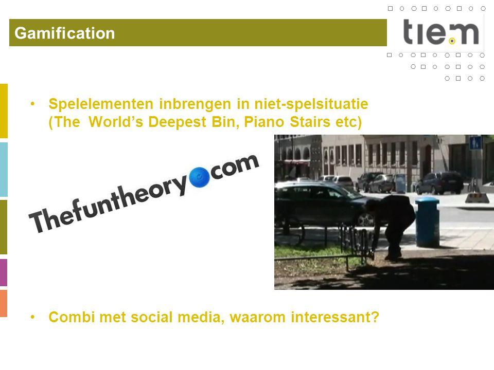 Gamification •Spelelementen inbrengen in niet-spelsituatie (The World's Deepest Bin, Piano Stairs etc) •Combi met social media, waarom interessant?