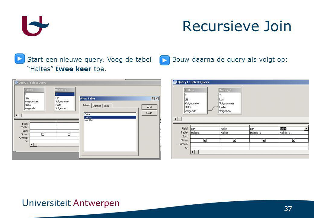 """37 Recursieve Join Start een nieuwe query. Voeg de tabel """"Haltes"""" twee keer toe. Bouw daarna de query als volgt op:"""