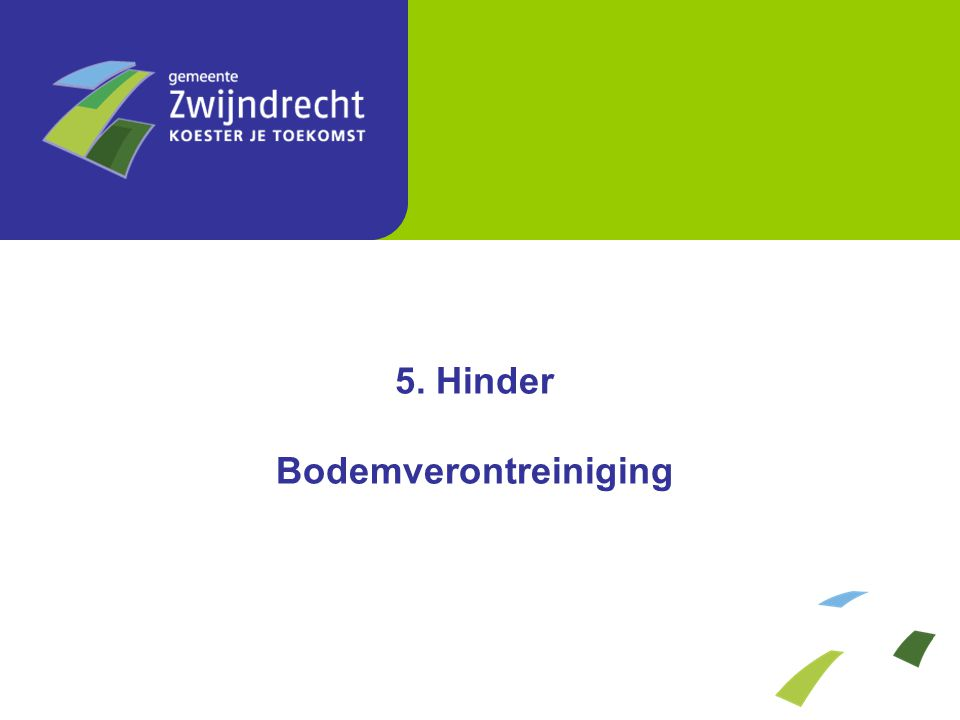 5. Hinder Bodemverontreiniging
