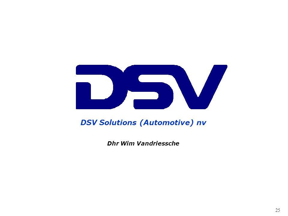 25 DSV Solutions (Automotive) nv Dhr Wim Vandriessche