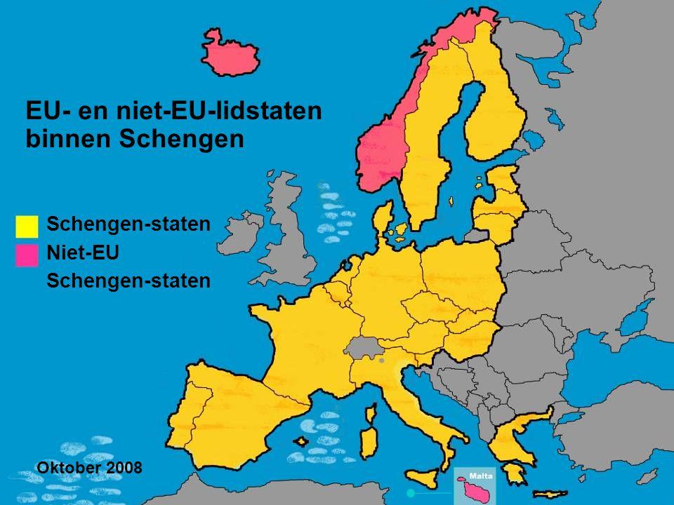 EU- en niet-EU-lidstaten binnen Schengen Schengen-staten Niet-EU Schengen-staten Oktober 2008