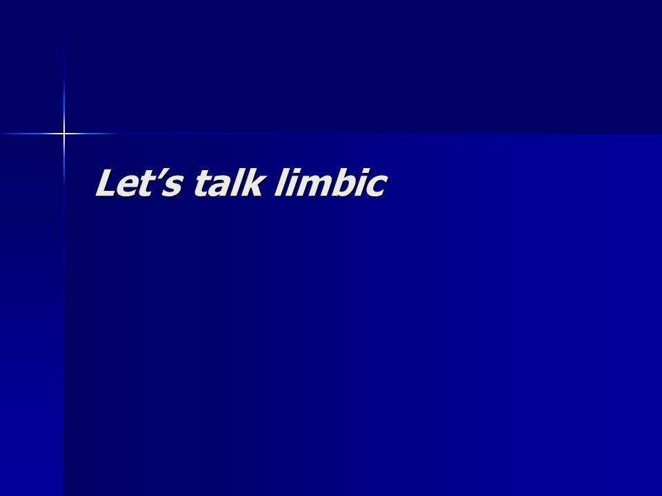 Let's talk limbic