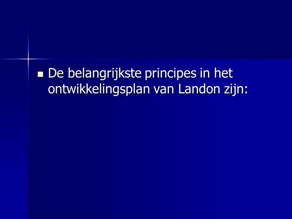  De belangrijkste principes in het ontwikkelingsplan van Landon zijn: