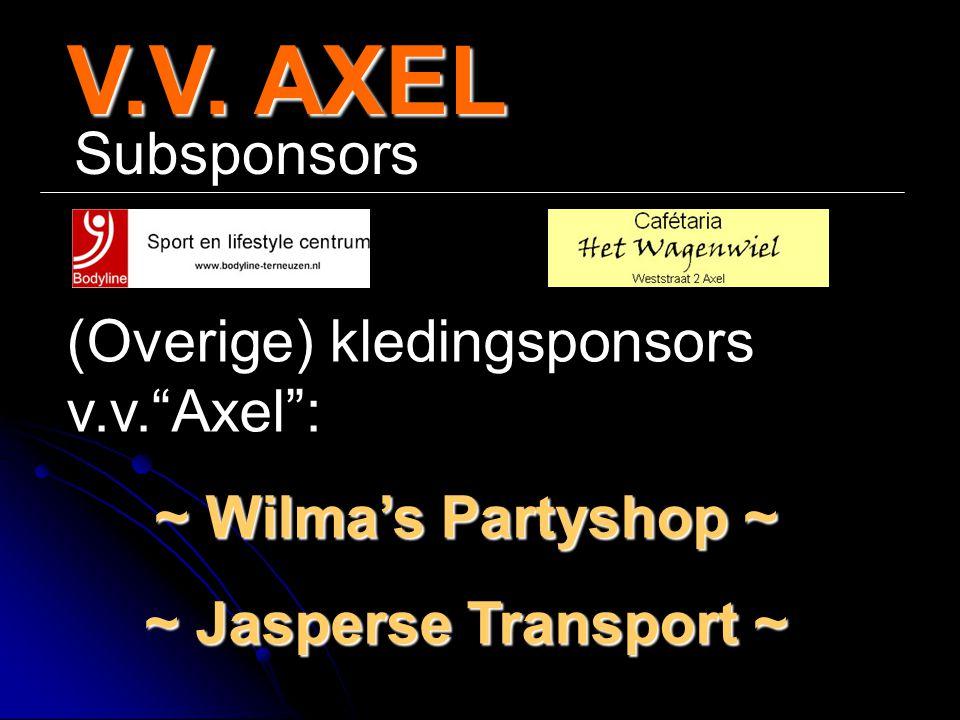 """V.V. AXEL Subsponsors (Overige) kledingsponsors v.v.""""Axel"""": ~ Wilma's Partyshop ~ ~ Jasperse Transport ~"""
