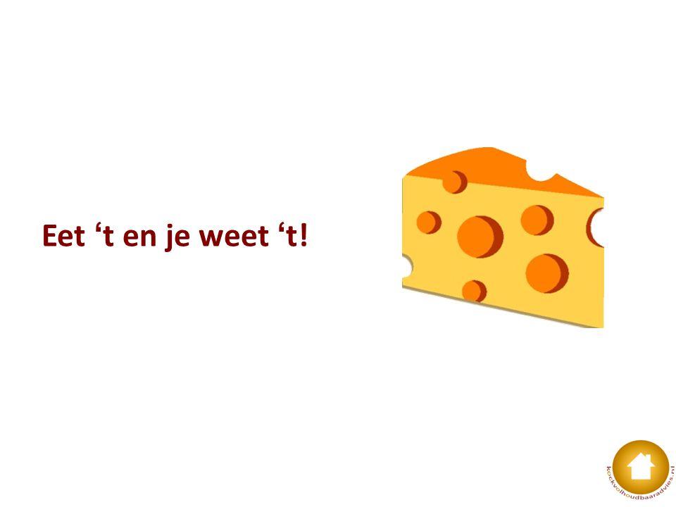 Hoe kom je aan nieuwe, andere, betere of meer kaas?