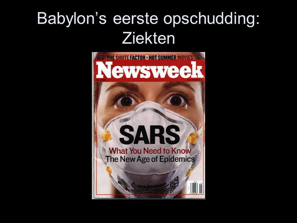 Babylon's eerste opschudding: Ziekten