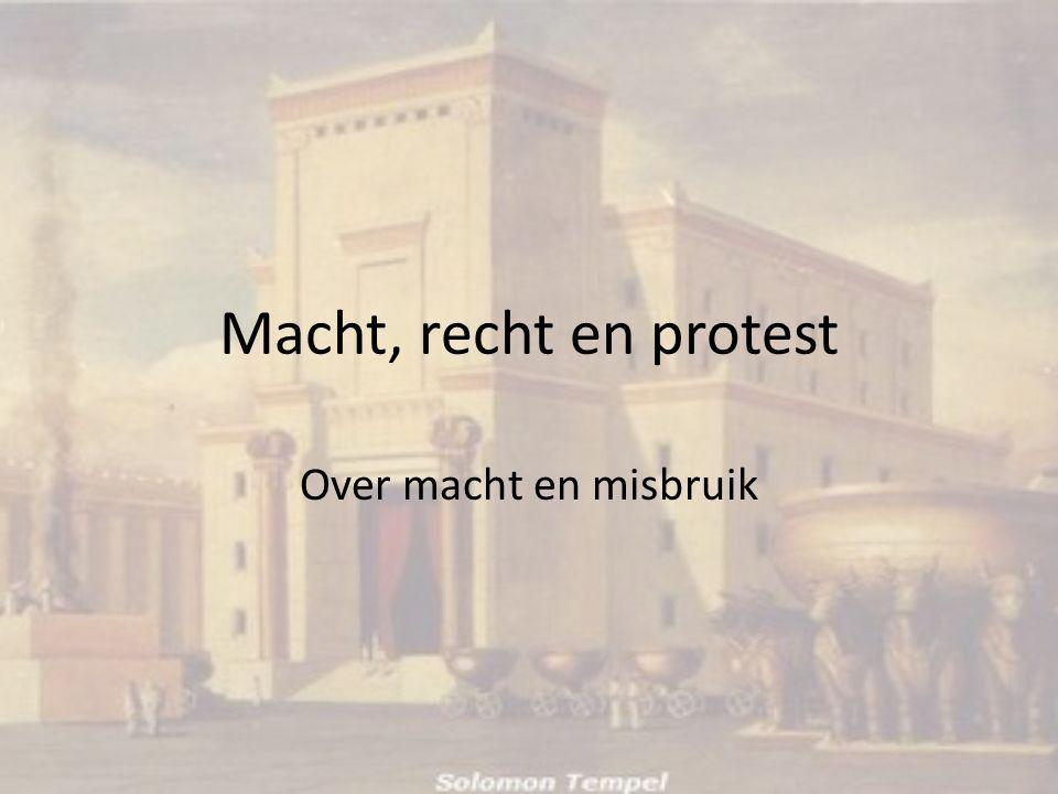 Macht, recht en protest Over macht en misbruik