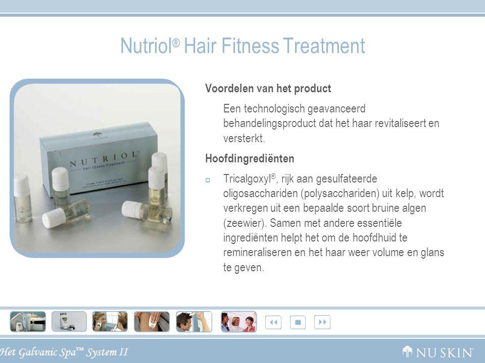 Het Galvanic Spa ™ System II Nutriol ® Hair Fitness Treatment Voordelen van het product Een technologisch geavanceerd behandelingsproduct dat het haar
