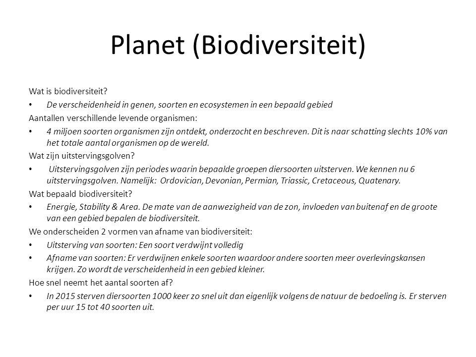 Planet (Biodiversiteit) Wat is biodiversiteit? • De verscheidenheid in genen, soorten en ecosystemen in een bepaald gebied Aantallen verschillende lev