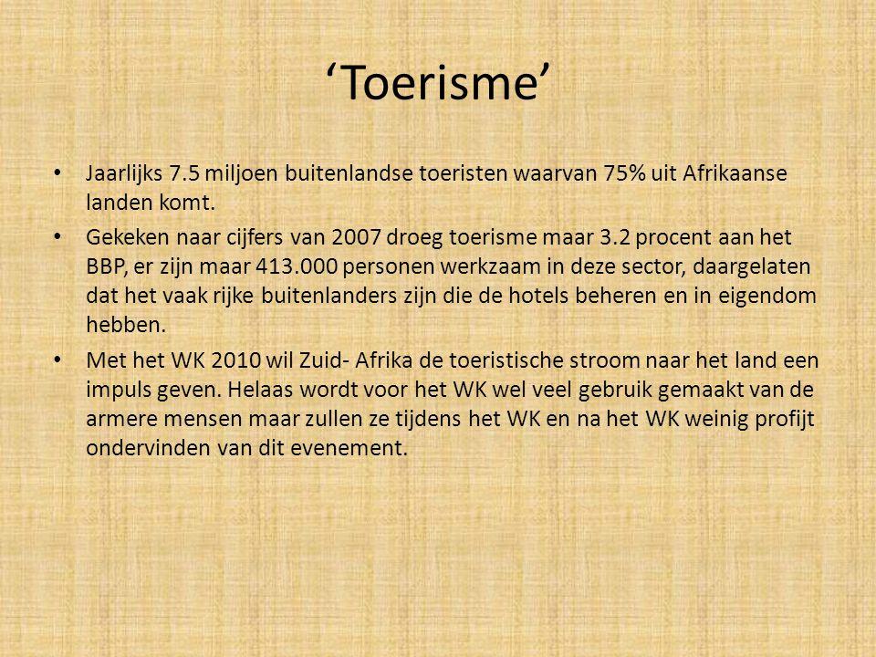 'Toerisme' • Jaarlijks 7.5 miljoen buitenlandse toeristen waarvan 75% uit Afrikaanse landen komt. • Gekeken naar cijfers van 2007 droeg toerisme maar