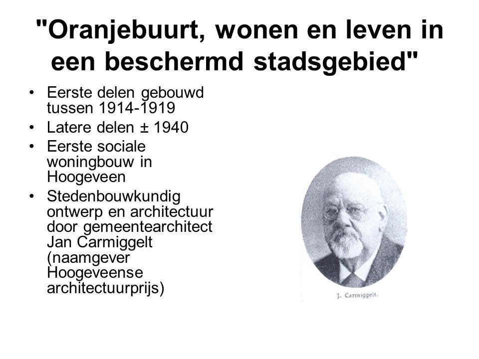 •Eerste delen gebouwd tussen 1914-1919 •Latere delen ± 1940 •Eerste sociale woningbouw in Hoogeveen •Stedenbouwkundig ontwerp en architectuur door gem
