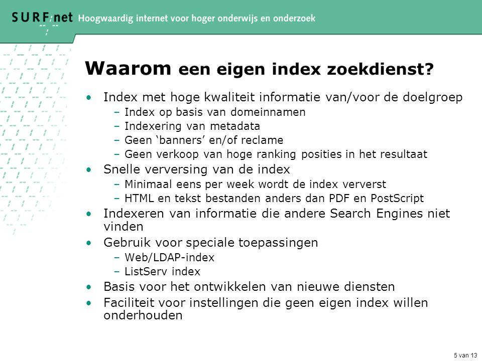 5 van 13 Waarom een eigen index zoekdienst.