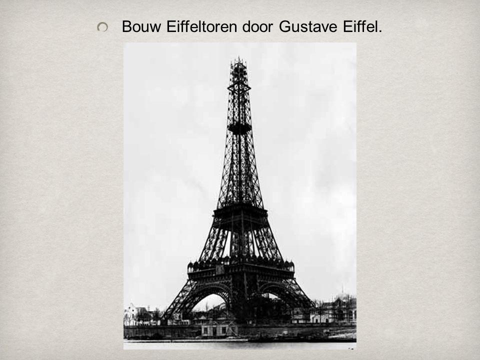 Bouw Eiffeltoren door Gustave Eiffel.