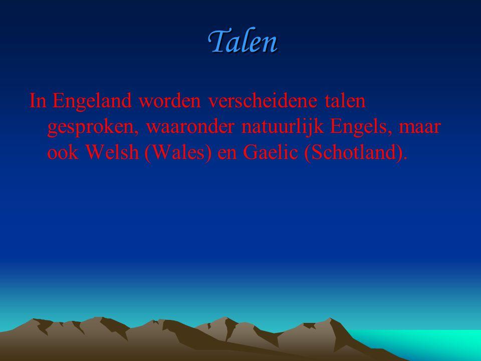 Talen In Engeland worden verscheidene talen gesproken, waaronder natuurlijk Engels, maar ook Welsh (Wales) en Gaelic (Schotland).
