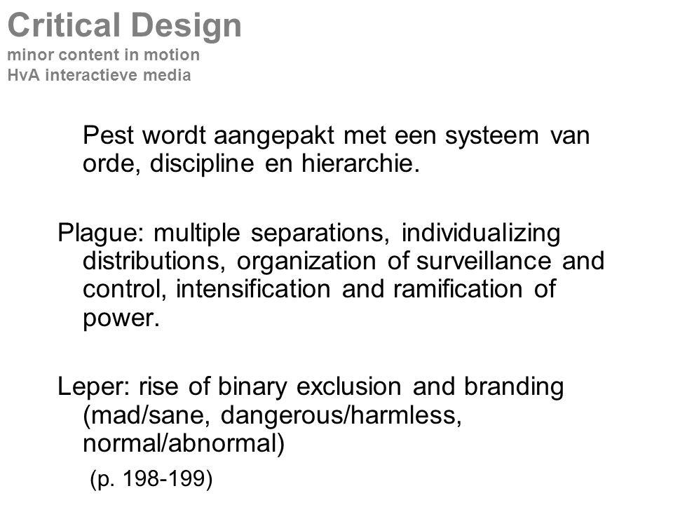 Pest wordt aangepakt met een systeem van orde, discipline en hierarchie.