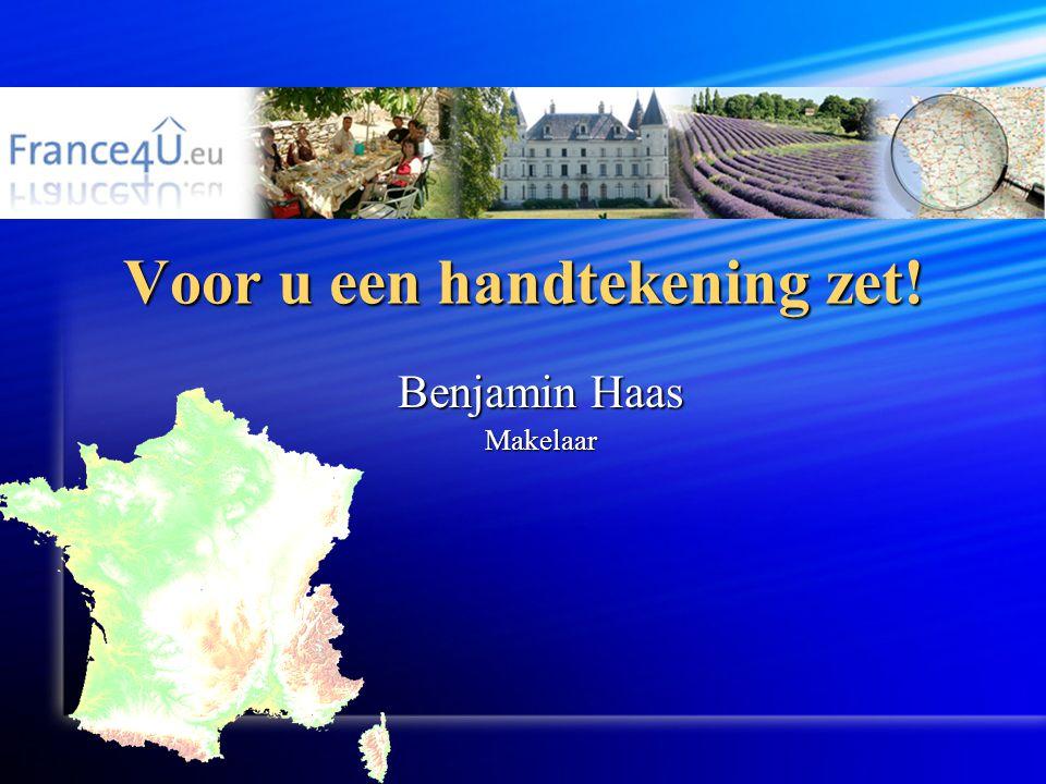 Voor u een handtekening zet! Benjamin Haas Makelaar