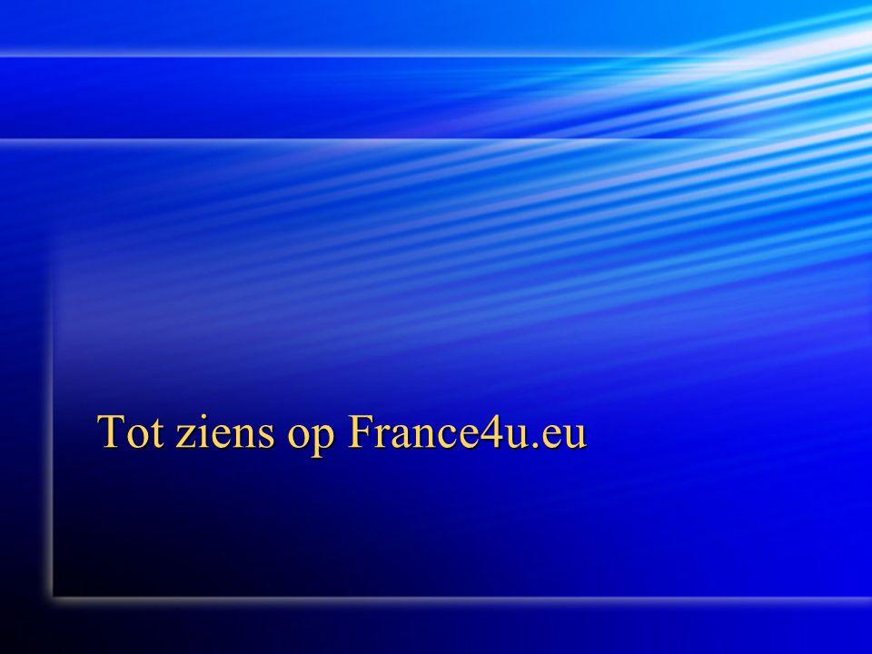 Tot ziens op France4u.eu