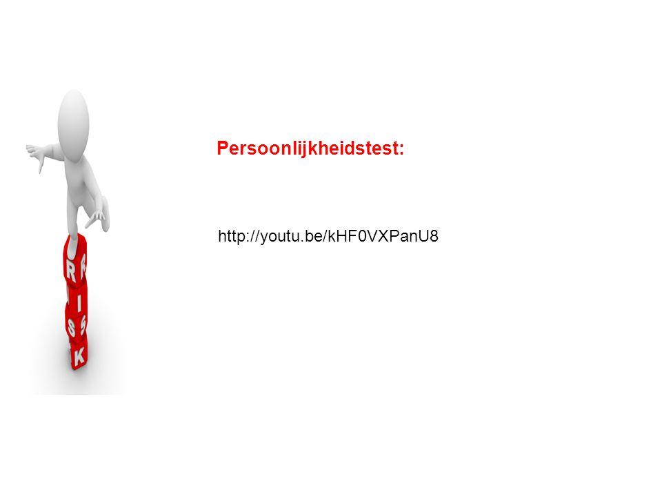 Persoonlijkheidstest: http://youtu.be/kHF0VXPanU8