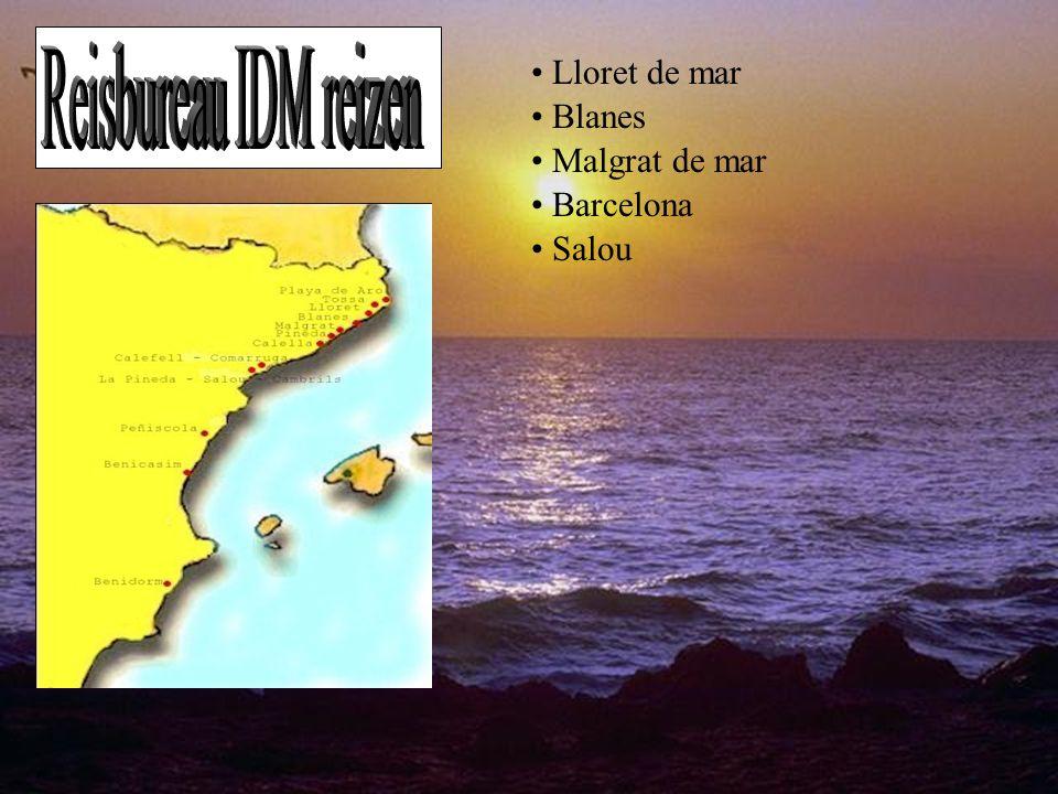 • Lloret de mar • Blanes • Malgrat de mar • Barcelona • Salou