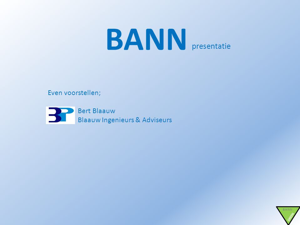 BANN GREEN BIM/ 3D LEAN BANN GREEN Duurzaam Samenvatting model