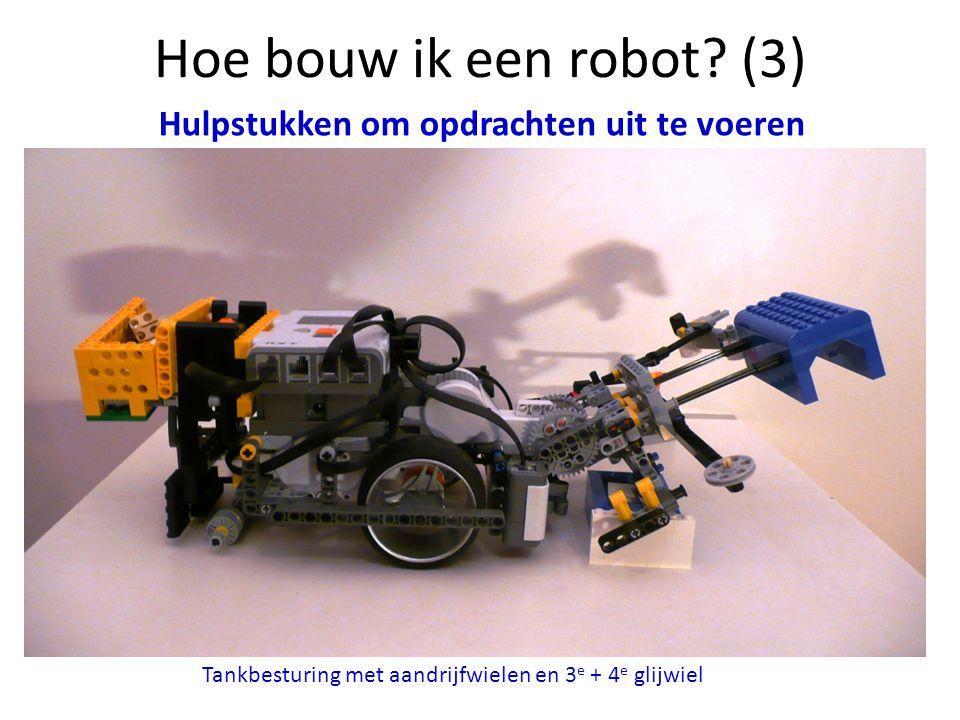 Hoe bouw ik een robot? (3) Tankbesturing met aandrijfwielen en 3 e + 4 e glijwiel Hulpstukken om opdrachten uit te voeren
