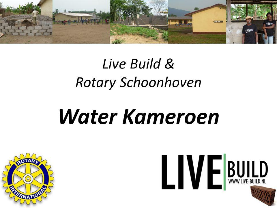 Live Build & Rotary Schoonhoven Water Kameroen