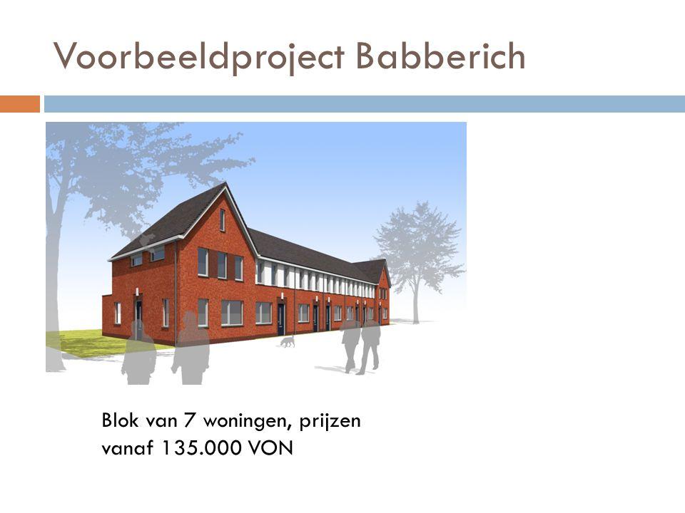 Voorbeeldproject Babberich Blok van 7 woningen, prijzen vanaf 135.000 VON