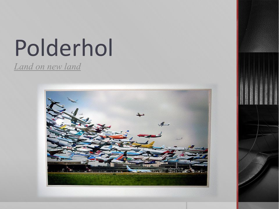 Polderhol Land on new land