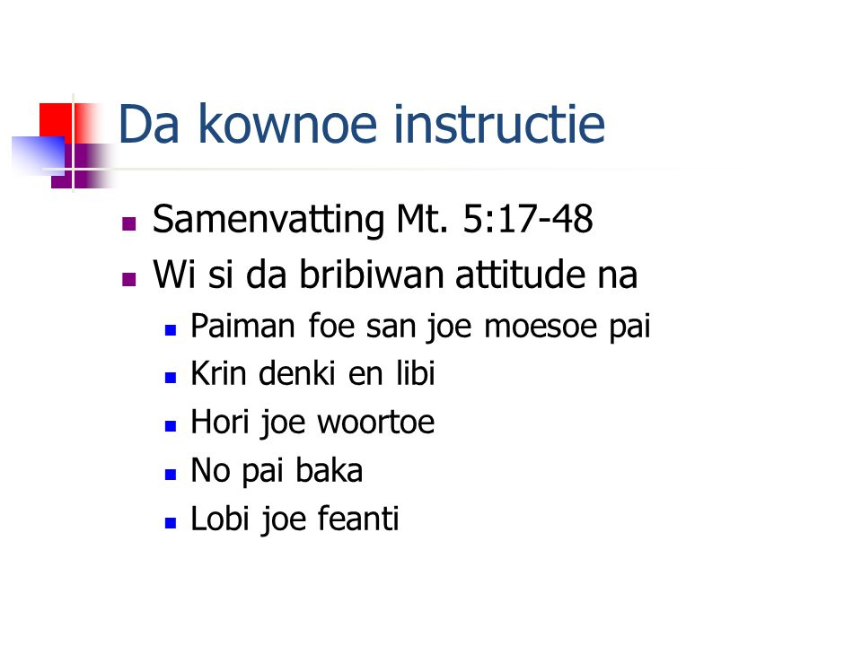Da kownoe instructie  Samenvatting Mt.