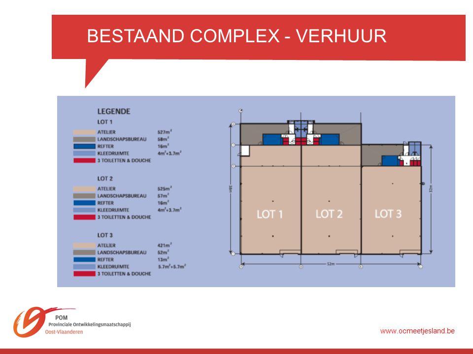 BESTAAND COMPLEX - VERHUUR www.ocmeetjesland.be