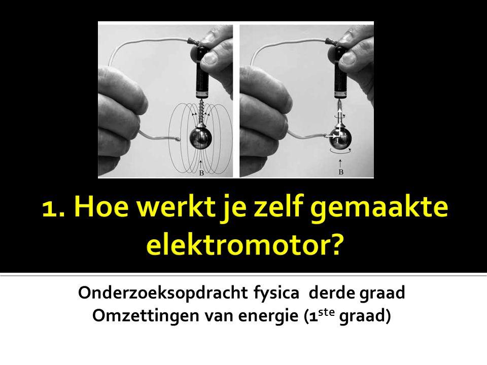 Onderzoeksopdracht fysica derde graad Omzettingen van energie (1 ste graad)