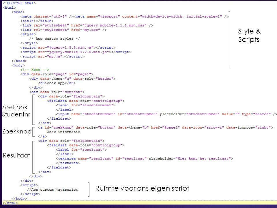 36 Style & Scripts Zoekbox Studentnr Zoekknop Resultaat Ruimte voor ons eigen script