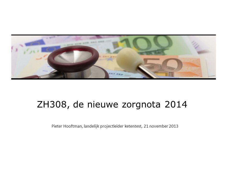ZH308, de nieuwe zorgnota 2014 Onderdeel van het programma Kostenbewustzijn • Inzage in kosten vooraf (Orde campagne Verstandig kiezen ) • Inzage in kosten achteraf (de nieuwe zorgnota 2014) • Terugdringen No-show (enquêtes NVZ, NFU, ZKN) • Klachtenafhandeling (NPCF meldpunten) Onderhandelaarsakkoord: Zorgaanbieders zijn verantwoordelijk voor het leveren van doelmatige en gepaste zorg en zullen hierover transparant zijn richting patiënten, zorgverzekeraars en overheid.