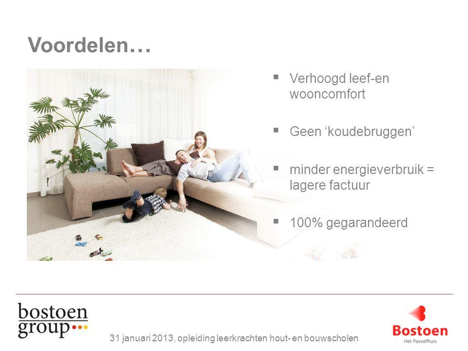  Verhoogd leef-en wooncomfort  Geen 'koudebruggen'  minder energieverbruik = lagere factuur  100% gegarandeerd Voordelen …