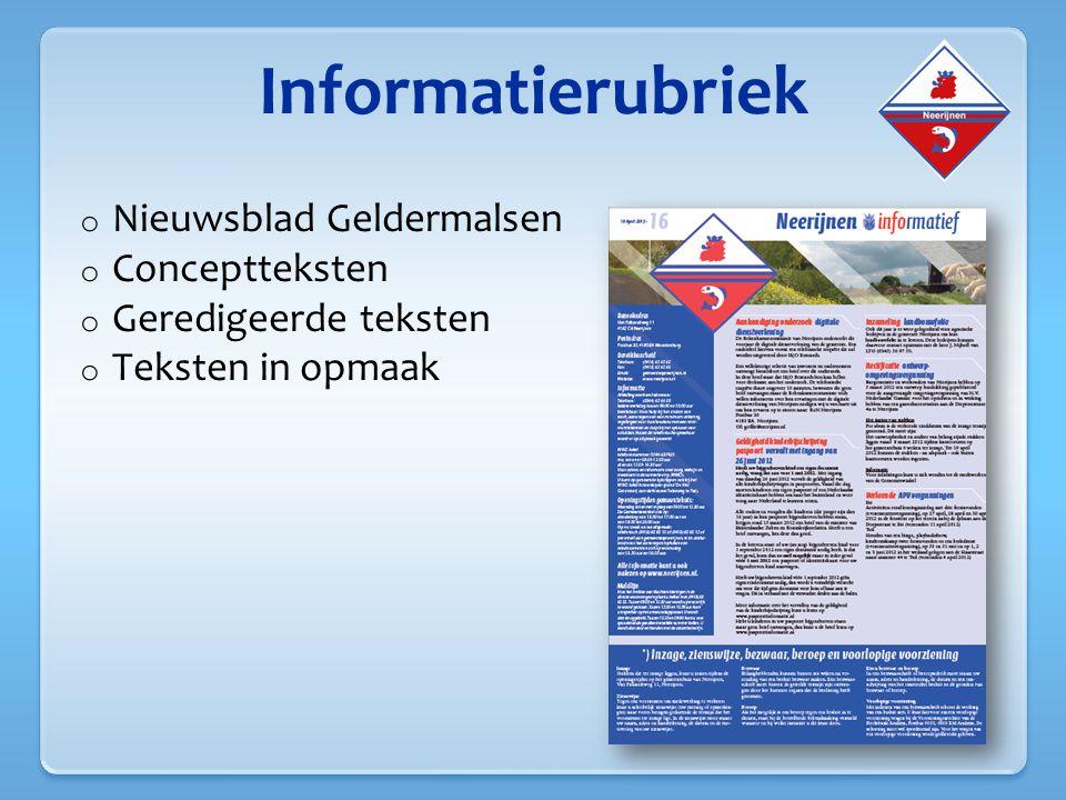 Informatierubriek o Nieuwsblad Geldermalsen o Conceptteksten o Geredigeerde teksten o Teksten in opmaak