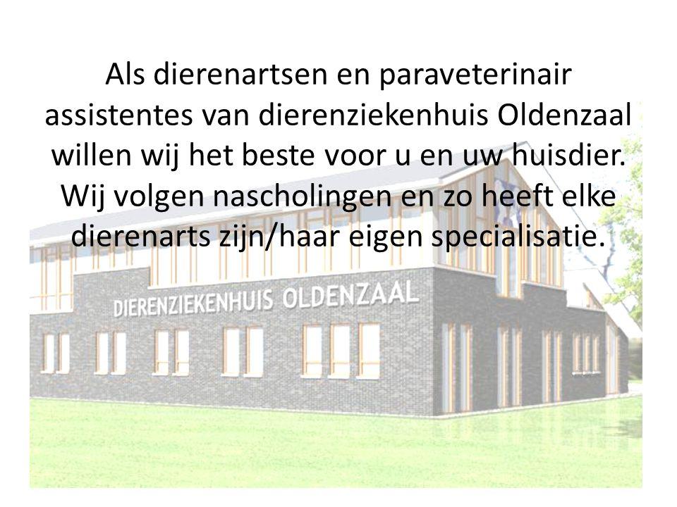 Als dierenartsen en paraveterinair assistentes van dierenziekenhuis Oldenzaal willen wij het beste voor u en uw huisdier.