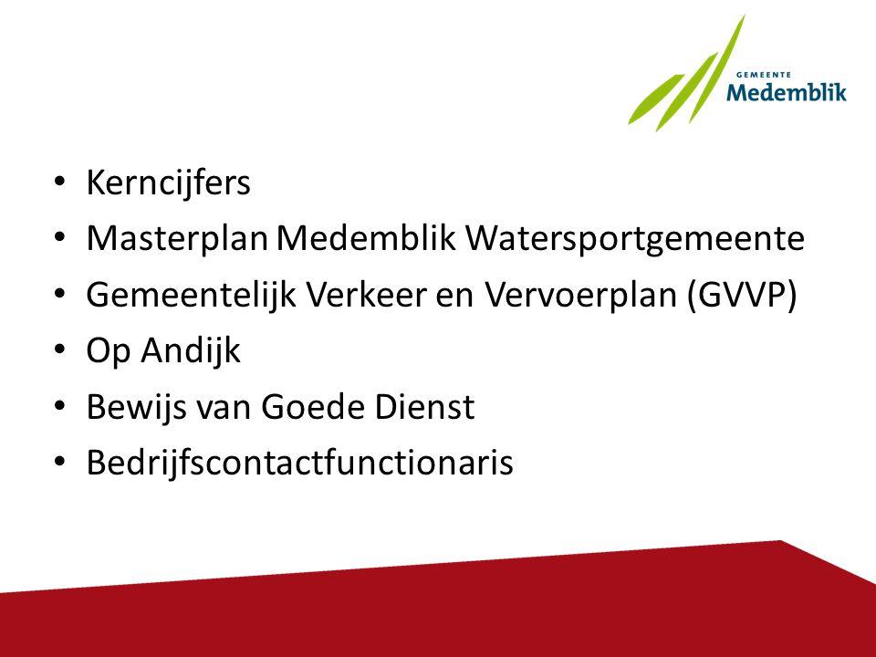 • Kerncijfers • Masterplan Medemblik Watersportgemeente • Gemeentelijk Verkeer en Vervoerplan (GVVP) • Op Andijk • Bewijs van Goede Dienst • Bedrijfsc